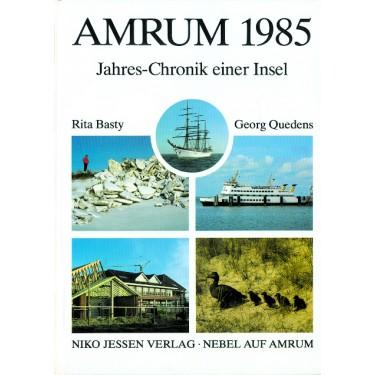Amrum 1985 – Jahres-Chronik einer Insel