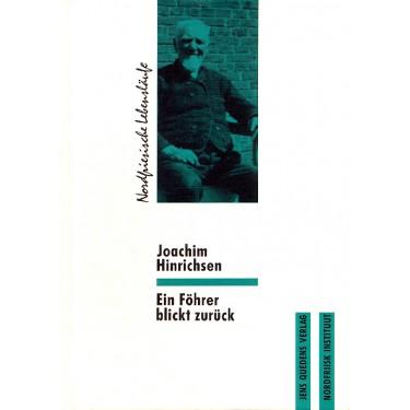Joachim Hinrichsen – Ein Föhrer blickt zurück