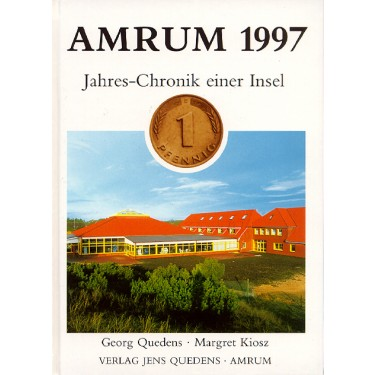 Amrum 1997 – Jahres-Chronik einer Insel