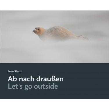 Ab nach draußen / Let's go outside