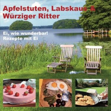 Apfelstuten, Labskaus & Würziger Ritter - Ei, wie wunderbar! Rezepte mit Ei