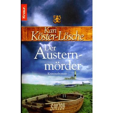 Der Austernmörder - Kriminalroman