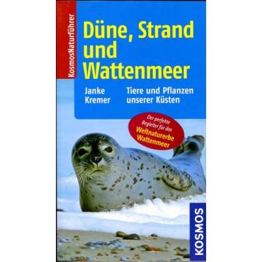 Düne, Strand und Wattenmeer - Tiere und Pflanzen unserer Küsten