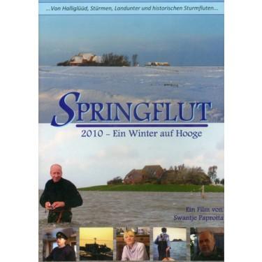 Springflut - Ein Winter auf Hooge