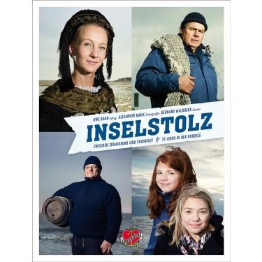 Inselstolz - Zwischen Strandkorb und Sturmflut - 25 Leben in der Nordsee