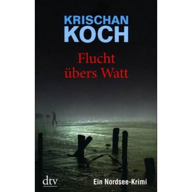 Krischan Koch - Flucht übers Watt