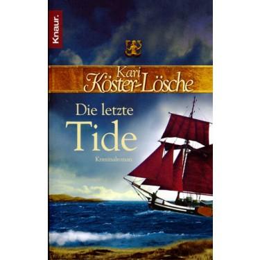 Die letzte Tide - Ein historischer Kriminalroman