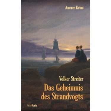 Das Geheimnis des Strandvogts - Historischer Amrum Krimi