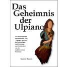 Das Geheimnis der Ulpiano
