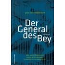 Der General des Bey - Das Abenteuerliche Leben des Amrumer Schiffsjungen Hark Olufs