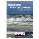 Sturmfluten und Klimawandel an der Nordseeküste (DVD-Videofilm)