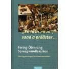 """En ai as en ai"", saad a prääster… Fering-Öömrang Spreegwurdleksikon - Föhring-Amringer Sprichwörterlexikon"