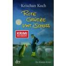 Krischan Koch - Rote Grütze mit Schuss