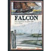Ole West - Falcon - Eine Segelreise im Jahre 1887