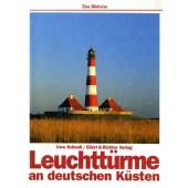 Leuchttürme an deutschen Küsten - Eine Bildreise