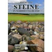 Steine in Norddeutschland - Zeugen der Eiszeit