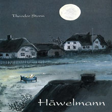 Theodor Storm - Häwelmann öömrang/deutsch